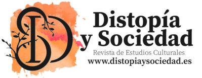 Distopía y Sociedad: Revista de Estudios Culturales